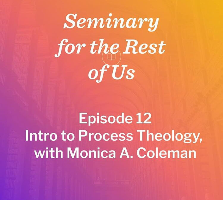 Talking Process Theology with Seminary for the Rest of Us