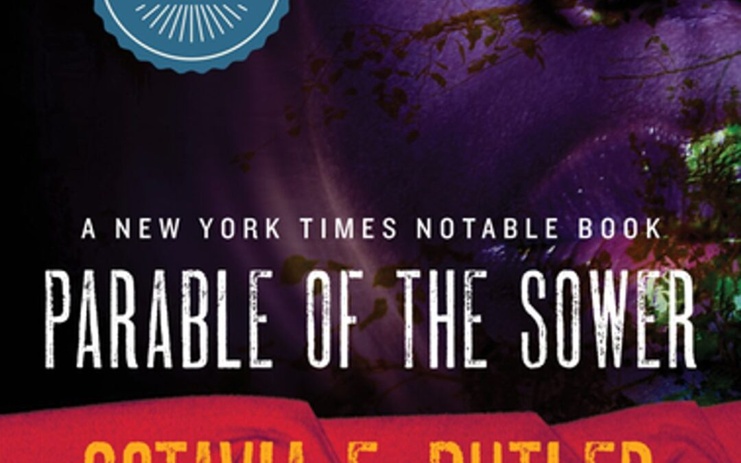 Octavia Butler's 'Parable of the Sower' makes a comeback